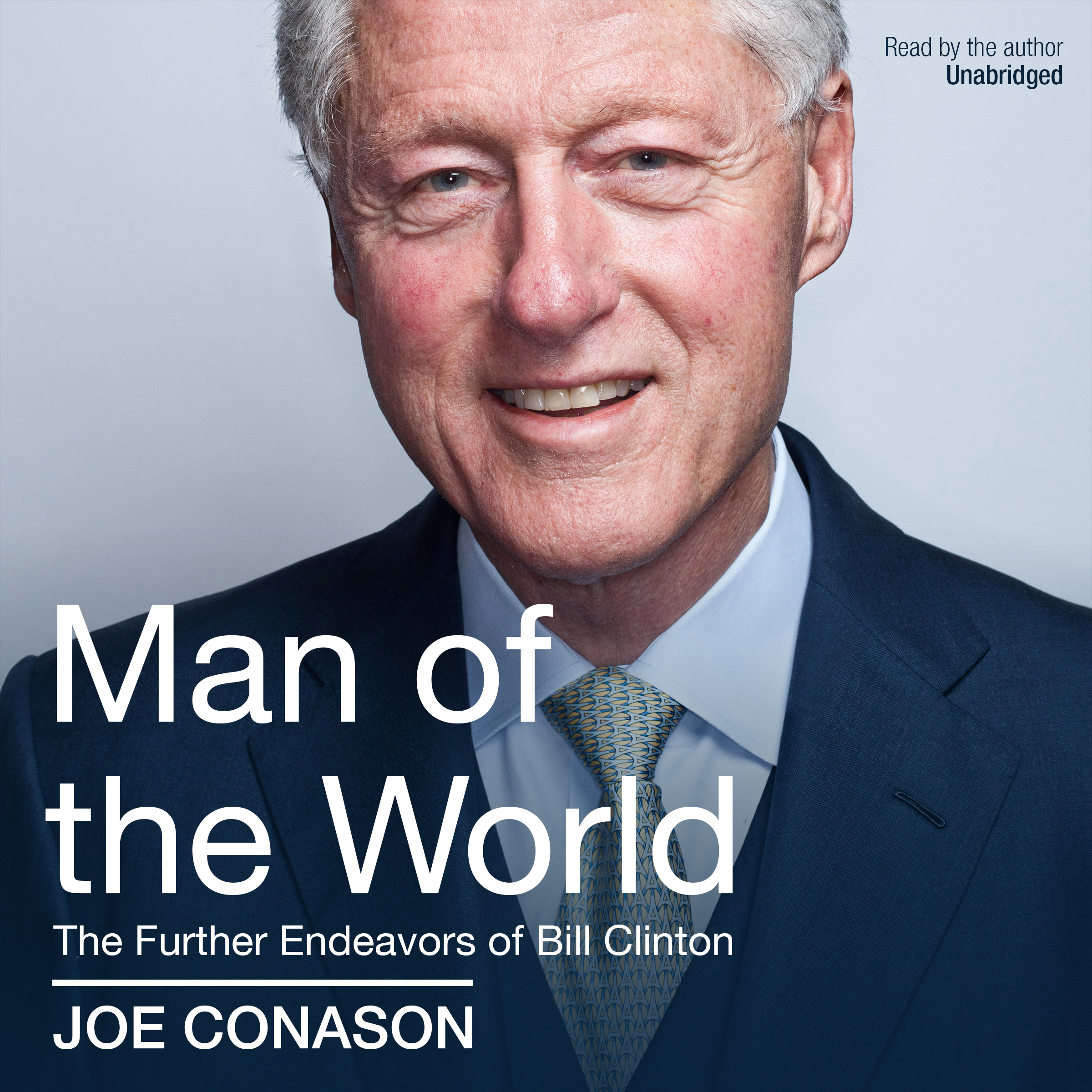 Printable Man of the World: The Further Endeavors of Bill Clinton Audiobook Cover Art