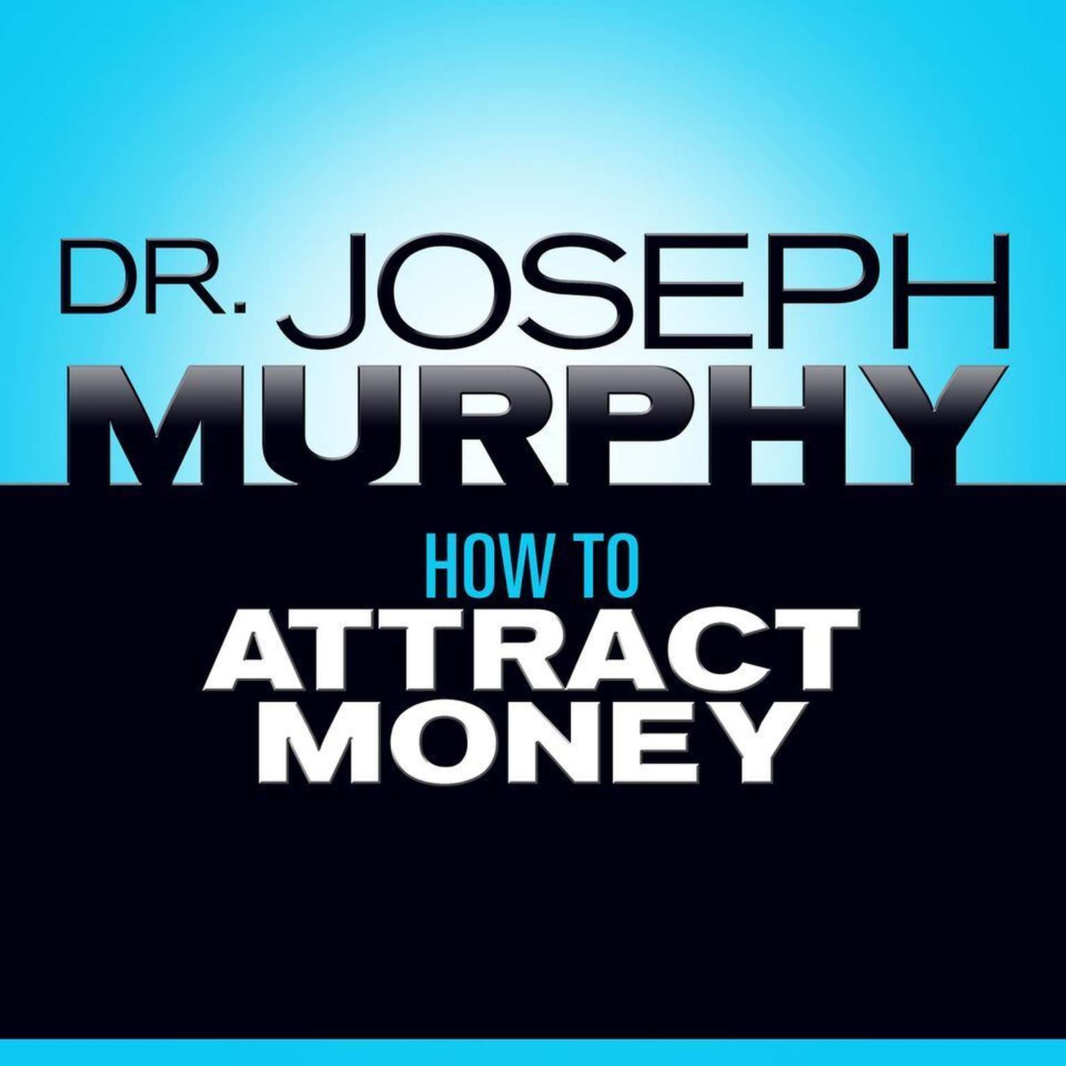 Printable How to Attract Money Audiobook Cover Art