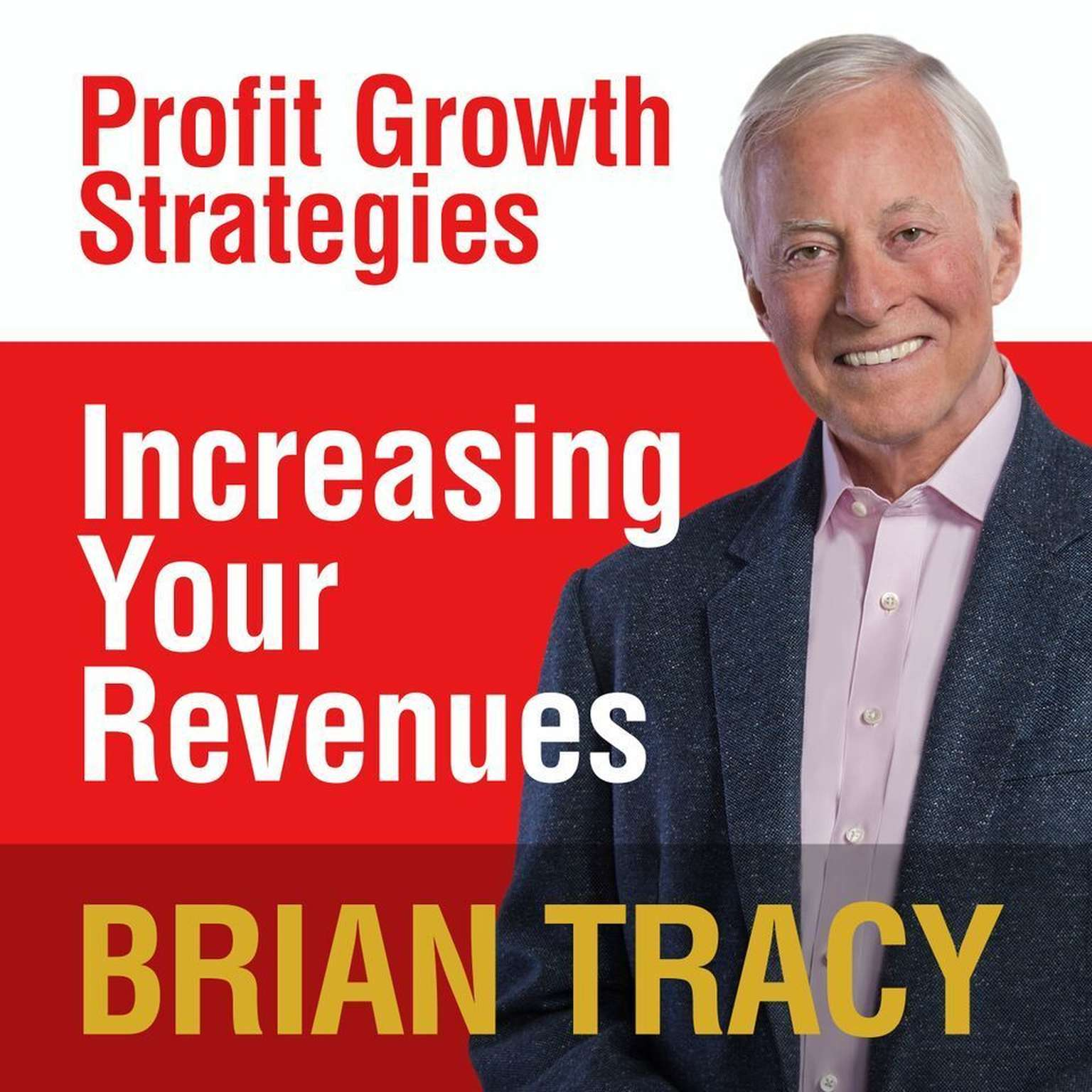 Printable Increasing Your Revenues: Profit Growth Strategies Audiobook Cover Art