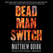Dead Man Switch Audiobook, by Matthew Quirk