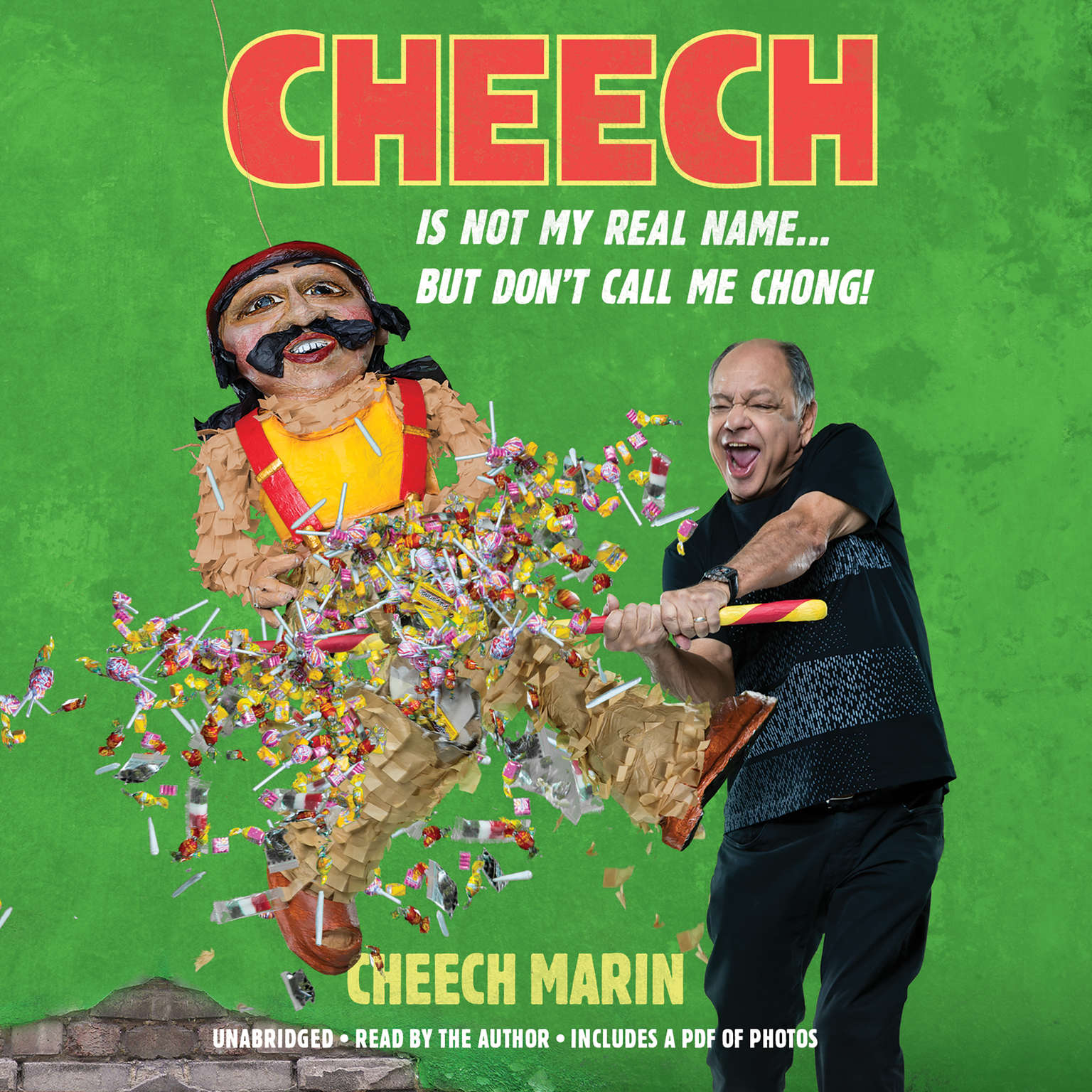 Printable Cheech Is Not My Real Name: ...But Don't Call Me Chong Audiobook Cover Art
