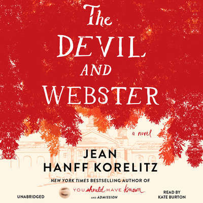 The Devil and Webster Audiobook, by Jean Hanff Korelitz