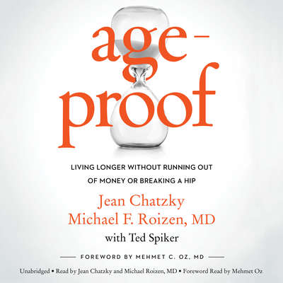 AgeProof: Living Longer Without Running Out of Money or Breaking a Hip Audiobook, by Jean Chatzky