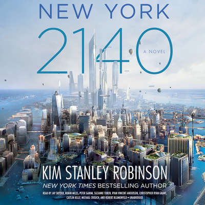 New York 2140 Audiobook, by Kim Stanley Robinson