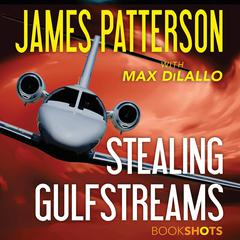 Stealing Gulfstreams Audiobook, by James Patterson