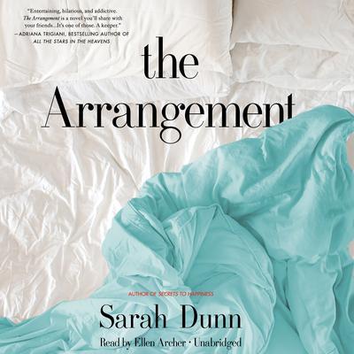The Arrangement: A Novel Audiobook, by Sarah Dunn