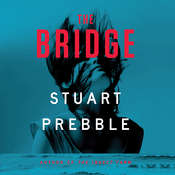 The Bridge Audiobook, by Stuart Prebble