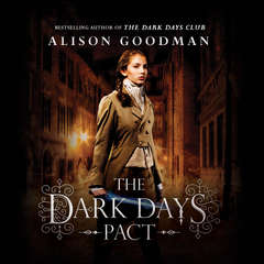 The Dark Days Pact Audiobook, by Alison Goodman