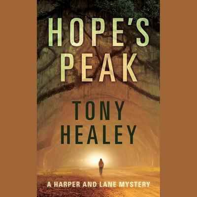 Hopes Peak Audiobook, by Tony Healey