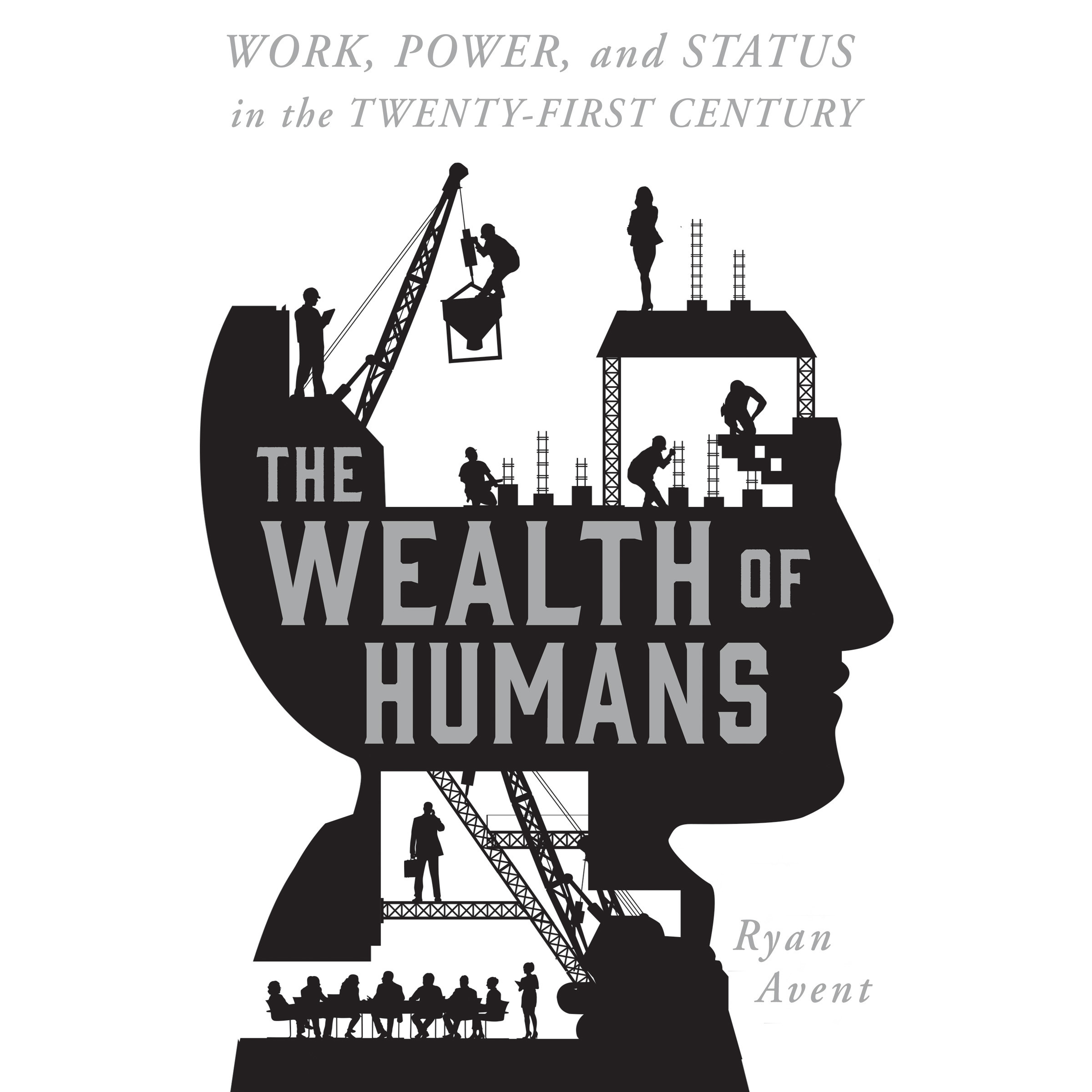 Printable The Wealth of Humans: Work, Power, and Status in the Twenty-first Century Audiobook Cover Art
