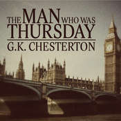 The Man Who Was Thursday Audiobook, by G. K. Chesteron