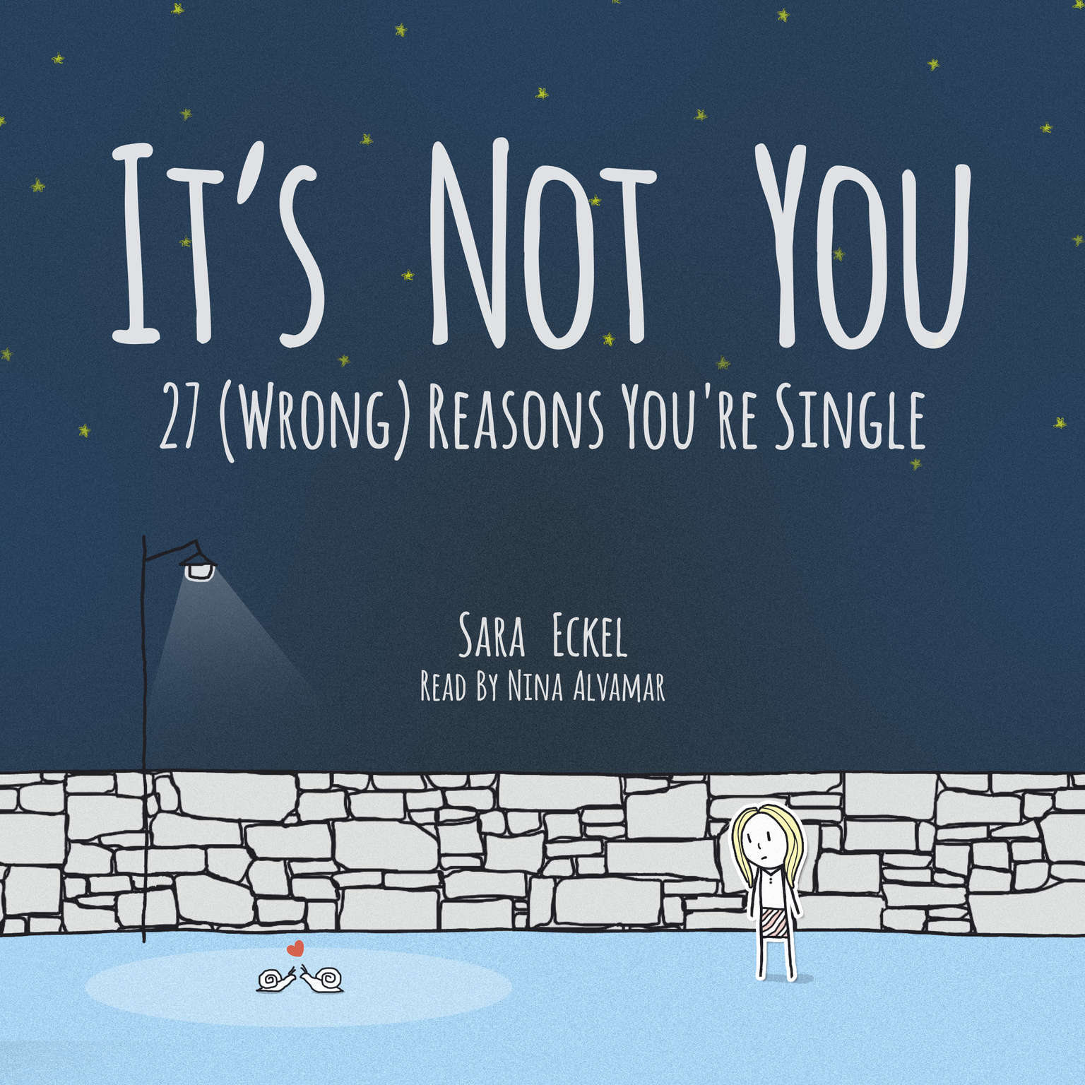 Its Not You: 27 (Wrong) Reasons Youre Single Audiobook, by Sara Eckel