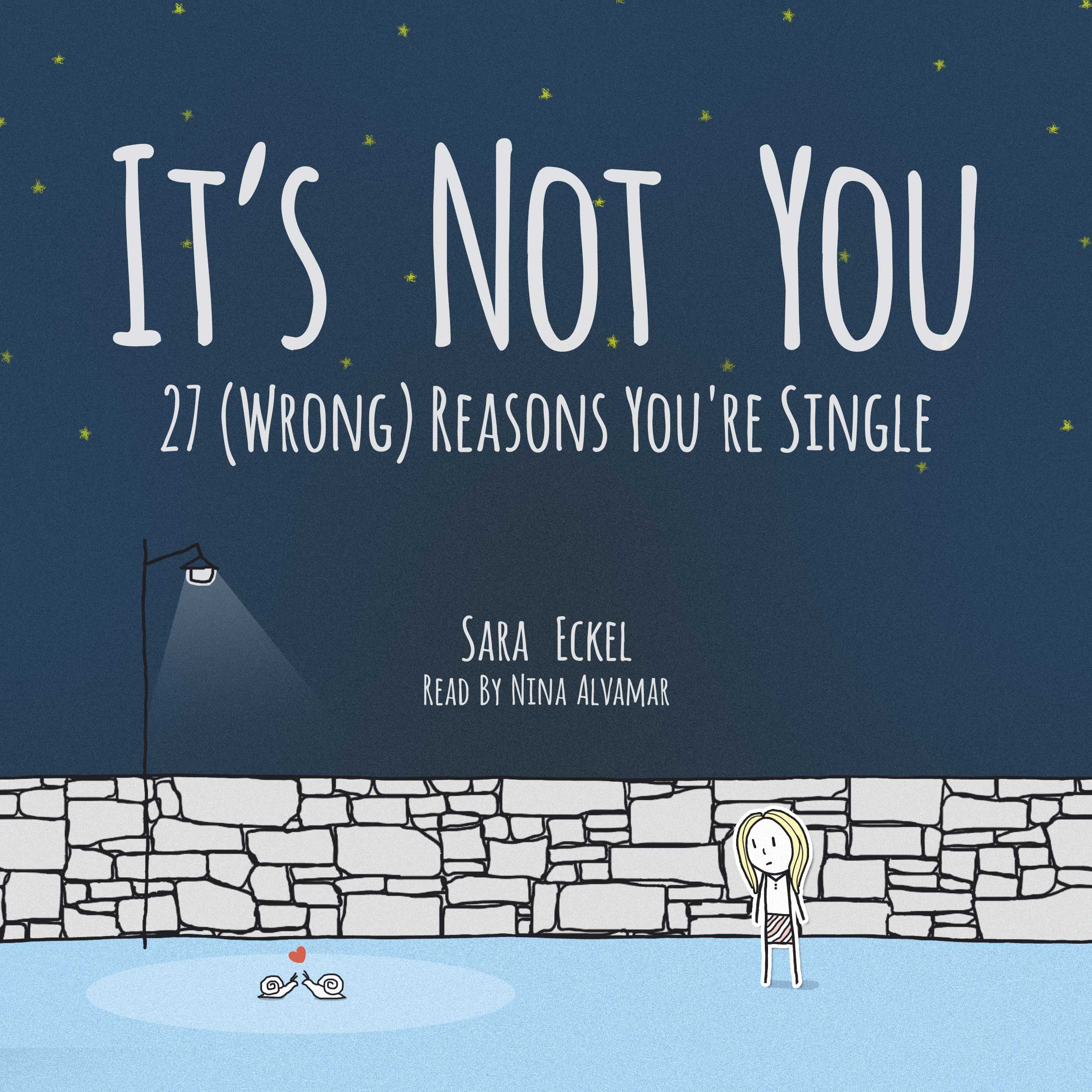 Printable It's Not You: 27 (Wrong) Reasons You're Single Audiobook Cover Art