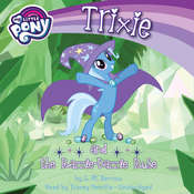 My Little Pony: Trixie and the Razzle-Dazzle Ruse, by G. M. Berrow