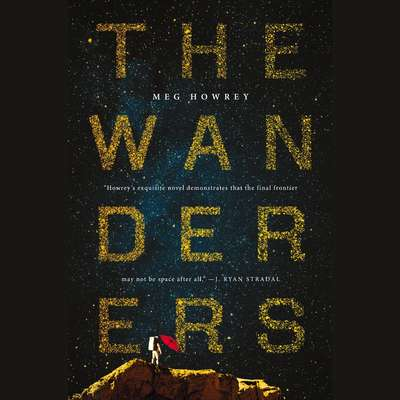 The Wanderers Audiobook, by Meg Howrey