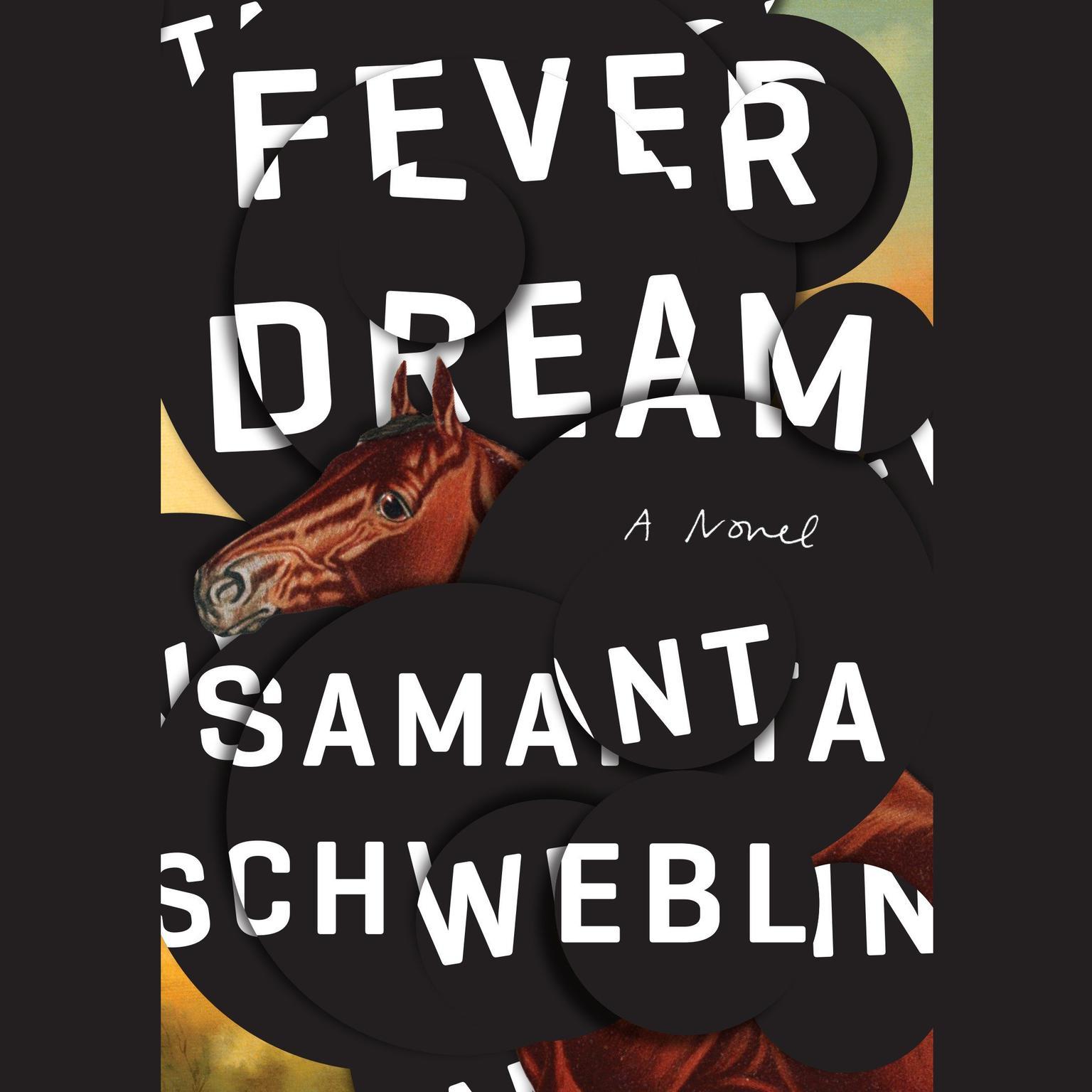 Printable Fever Dream: A Novel Audiobook Cover Art