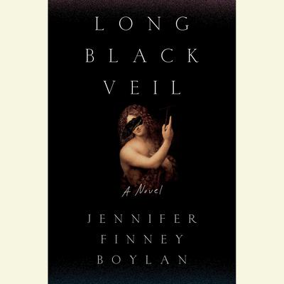 Long Black Veil: A Novel Audiobook, by Jennifer Finney Boylan