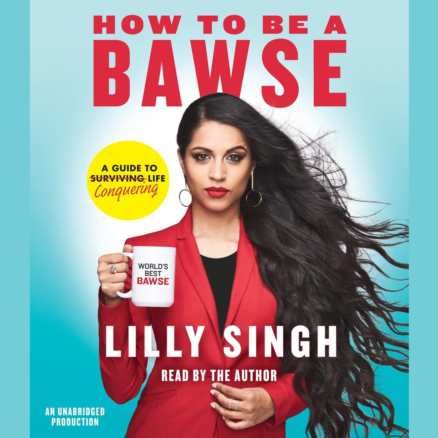 Printable How to Be a Bawse: A Guide to Conquering Life Audiobook Cover Art