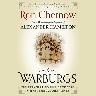 The Warburgs: The Twentieth-Century Odyssey of a Remarkable Jewish Family Audiobook, by