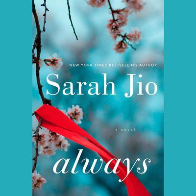 Always: A Novel Audiobook, by Sarah Jio