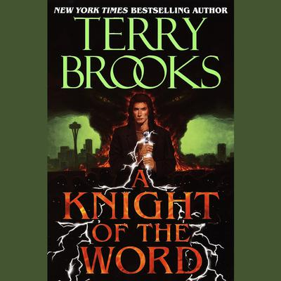 A Knight of the Word Audiobook, by Terry Brooks