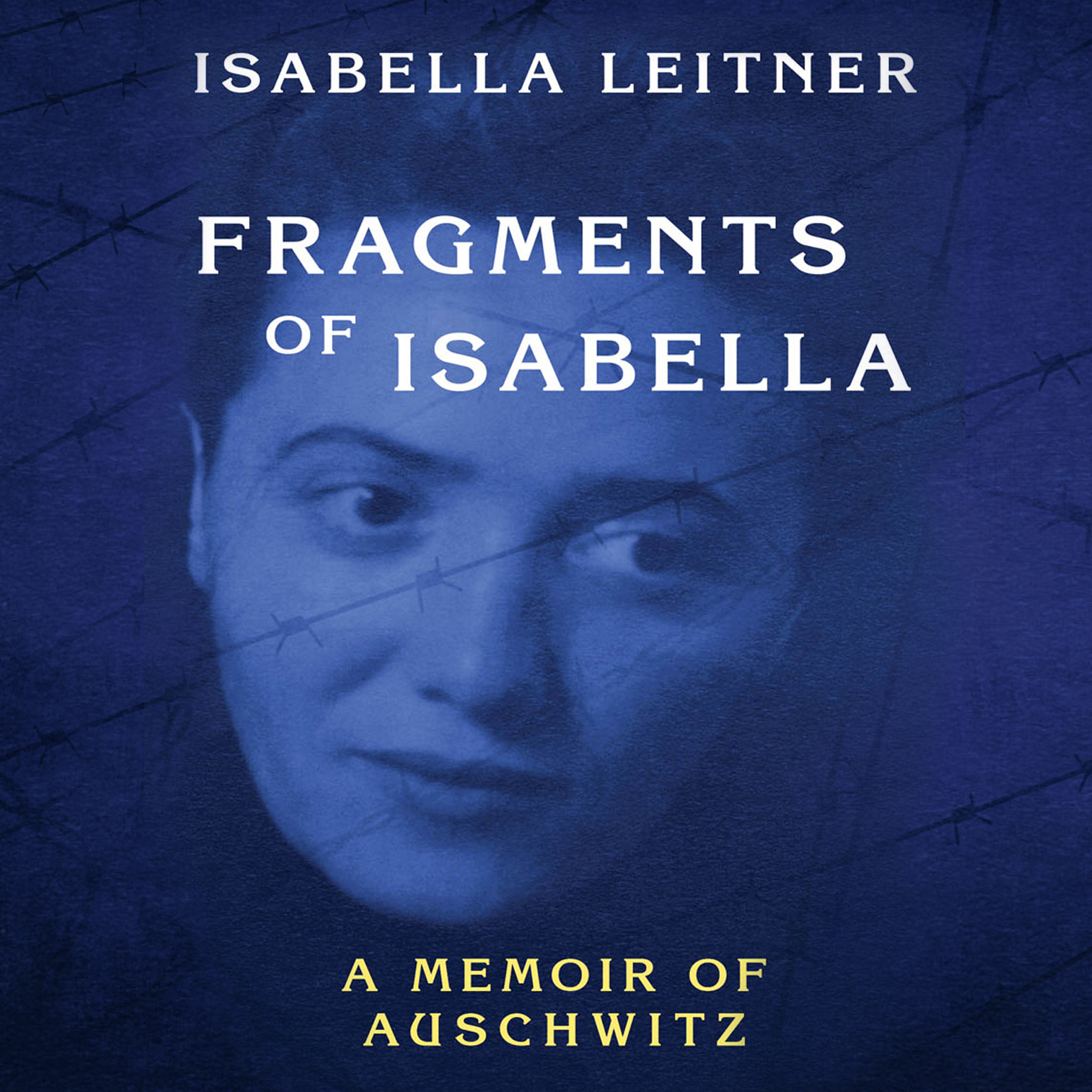 Printable Fragments of Isabella: A Memoir of Auschwitz Audiobook Cover Art