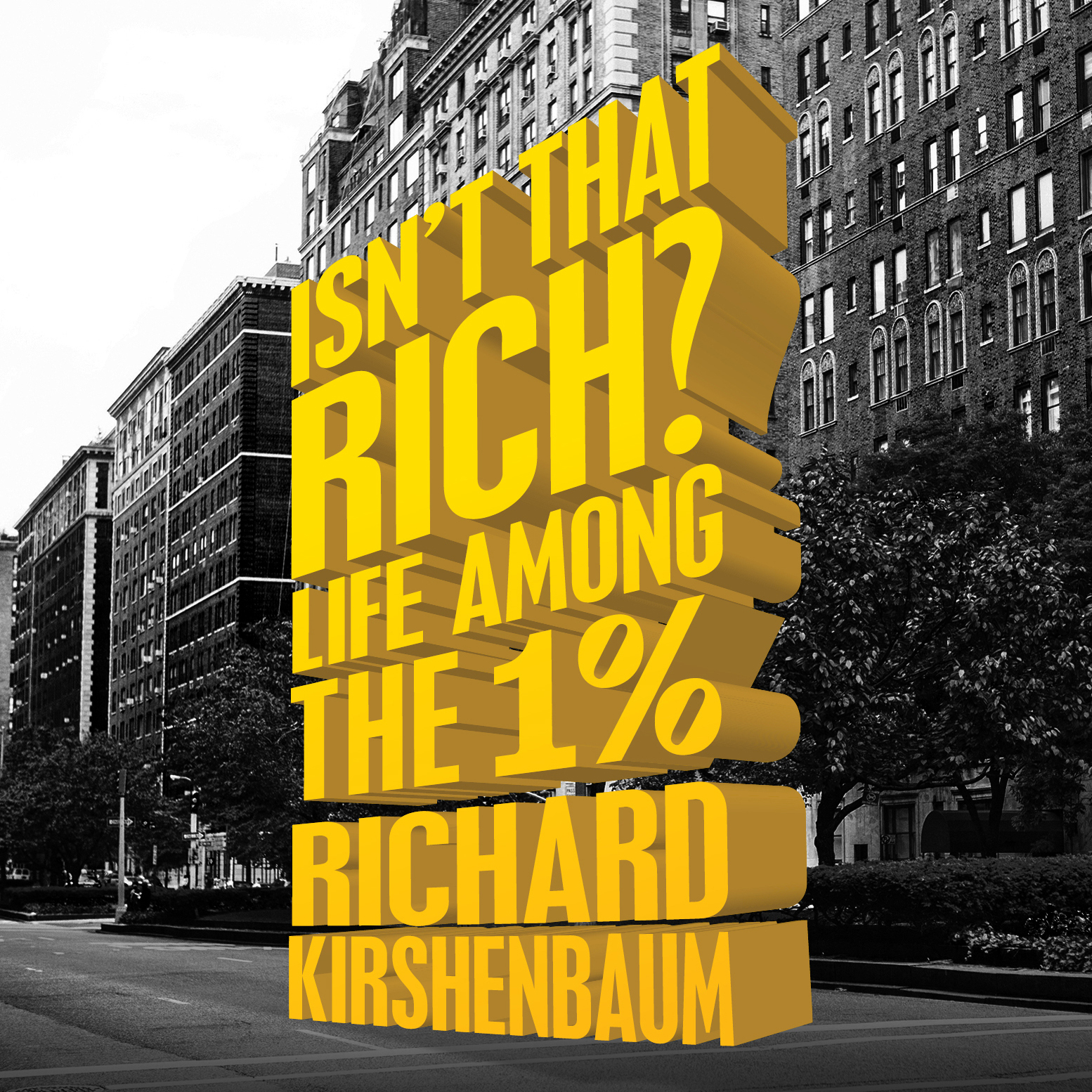 Printable Isn't That Rich?: Life Among the 1 Percent Audiobook Cover Art