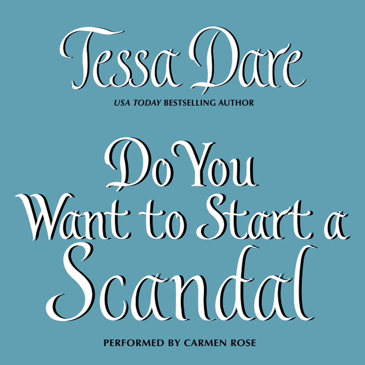Printable Do You Want to Start a Scandal Audiobook Cover Art