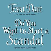 Do You Want to Start a Scandal, by Tessa Dare