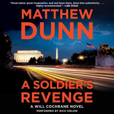 A Soldiers Revenge: A Will Cochrane Novel Audiobook, by Matthew Dunn
