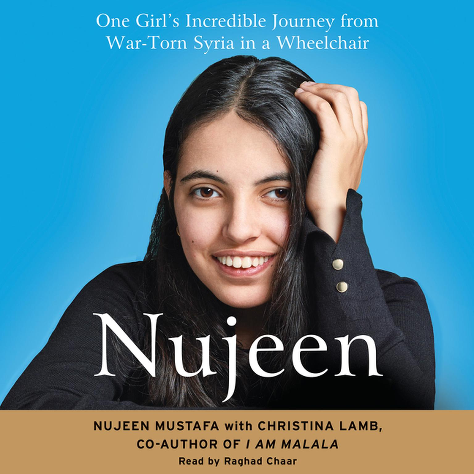 Printable Nujeen: One Girl's Incredible Journey from War-Torn Syria in a Wheelchair Audiobook Cover Art