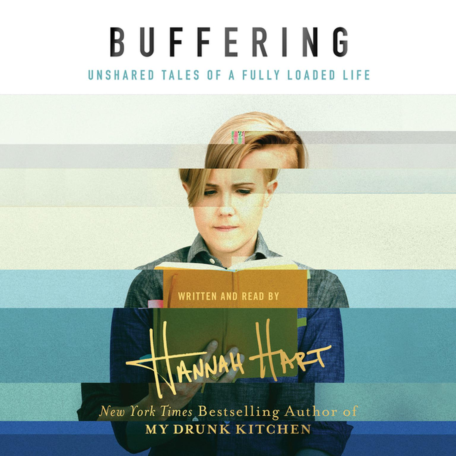 Printable Buffering: Unshared Tales of a Life Fully Loaded Audiobook Cover Art