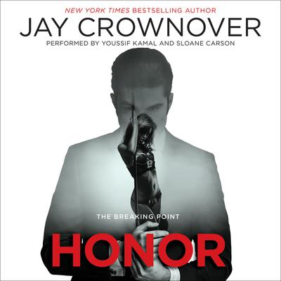 Honor: The Breaking Point Audiobook, by Jay Crownover