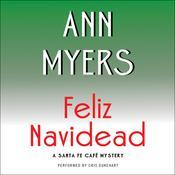 Feliz Navidead: A Santa Fe Cafe Mystery Audiobook, by Ann Myers