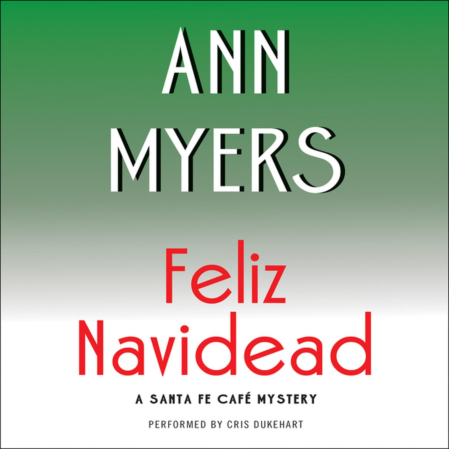 Printable Feliz Navidead: A Santa Fe Cafe Mystery Audiobook Cover Art