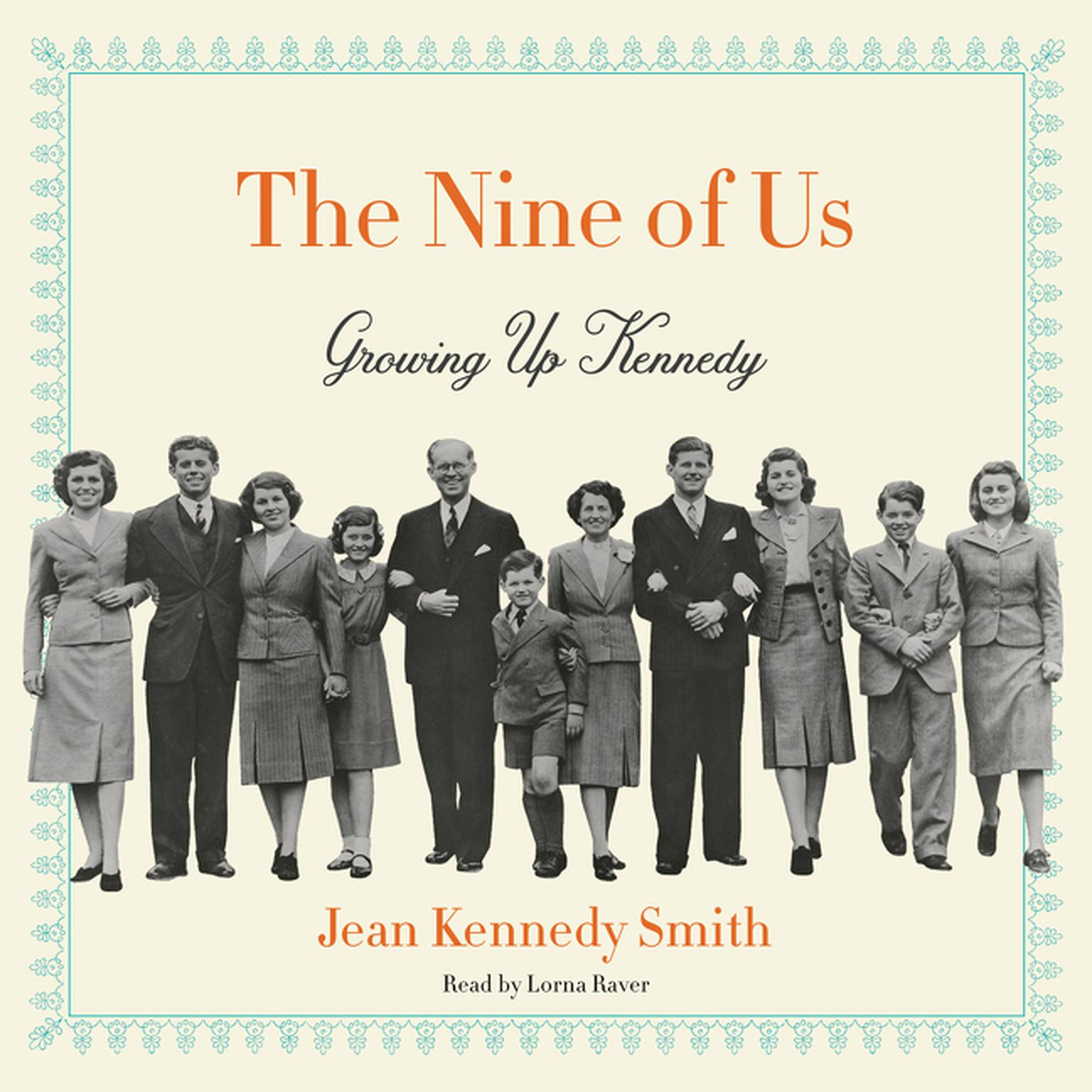 Printable The Nine of Us: Growing Up Kennedy Audiobook Cover Art