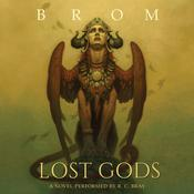 Lost Gods: A Novel Audiobook, by Brom