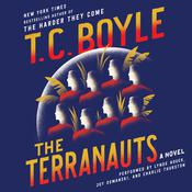 The Terranauts  Audiobook, by T. C. Boyle