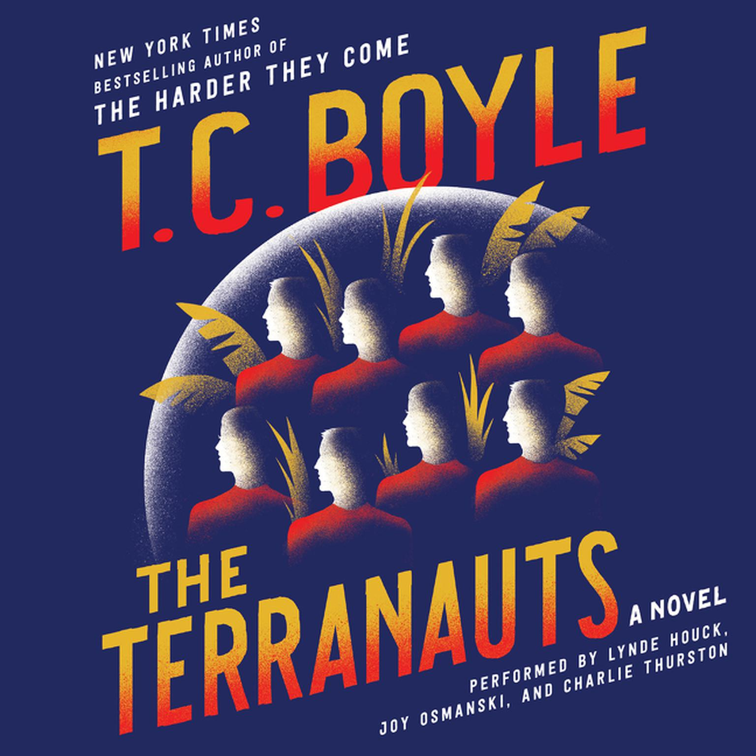 Printable The Terranauts : A Novel Audiobook Cover Art