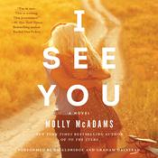 I See You: A Novel, by Molly McAdams