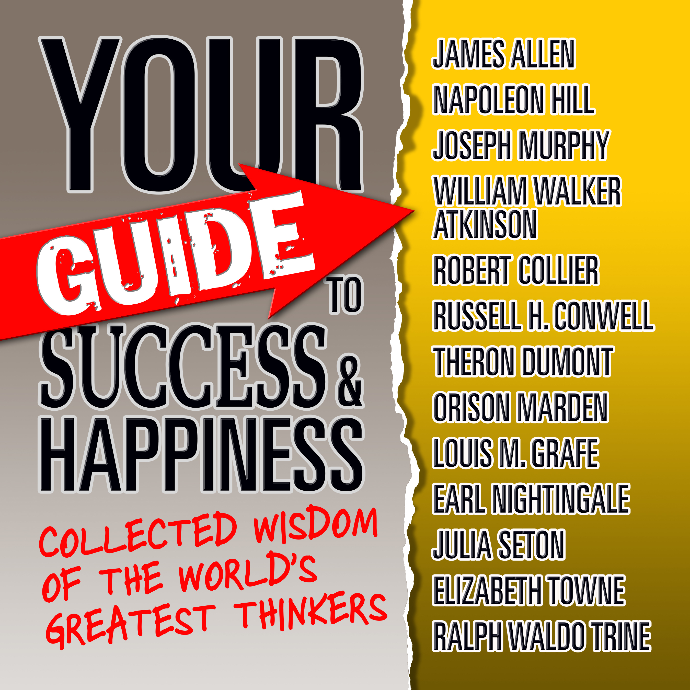 Printable Your Guide to Success & Happiness: Collected Wisdom of the World's Greatest Thinkers Audiobook Cover Art