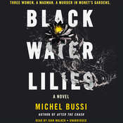 Black Water Lilies: A Novel, by Michel Bussi