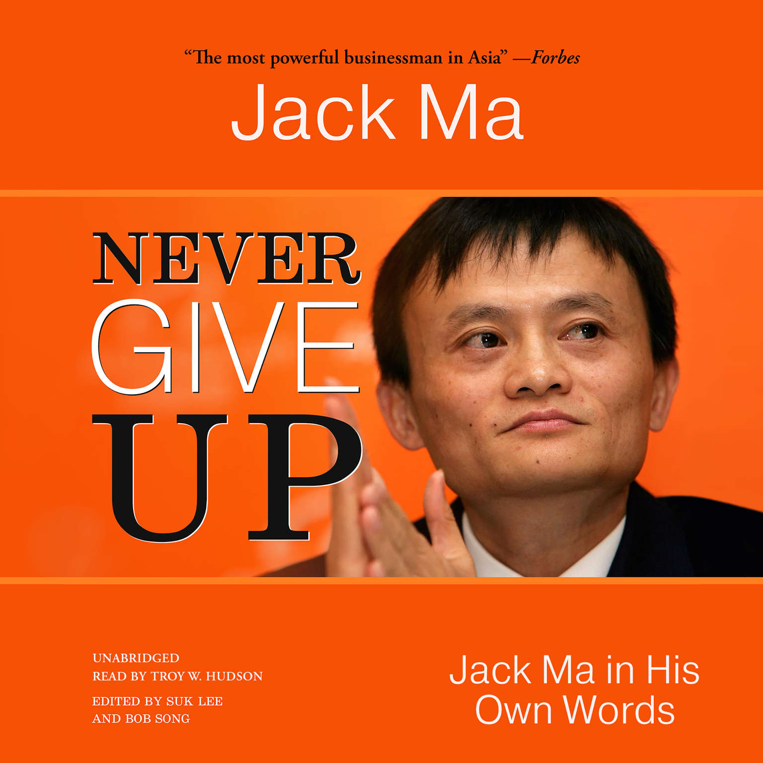 Printable Never Give Up: Jack Ma in His Own Words Audiobook Cover Art