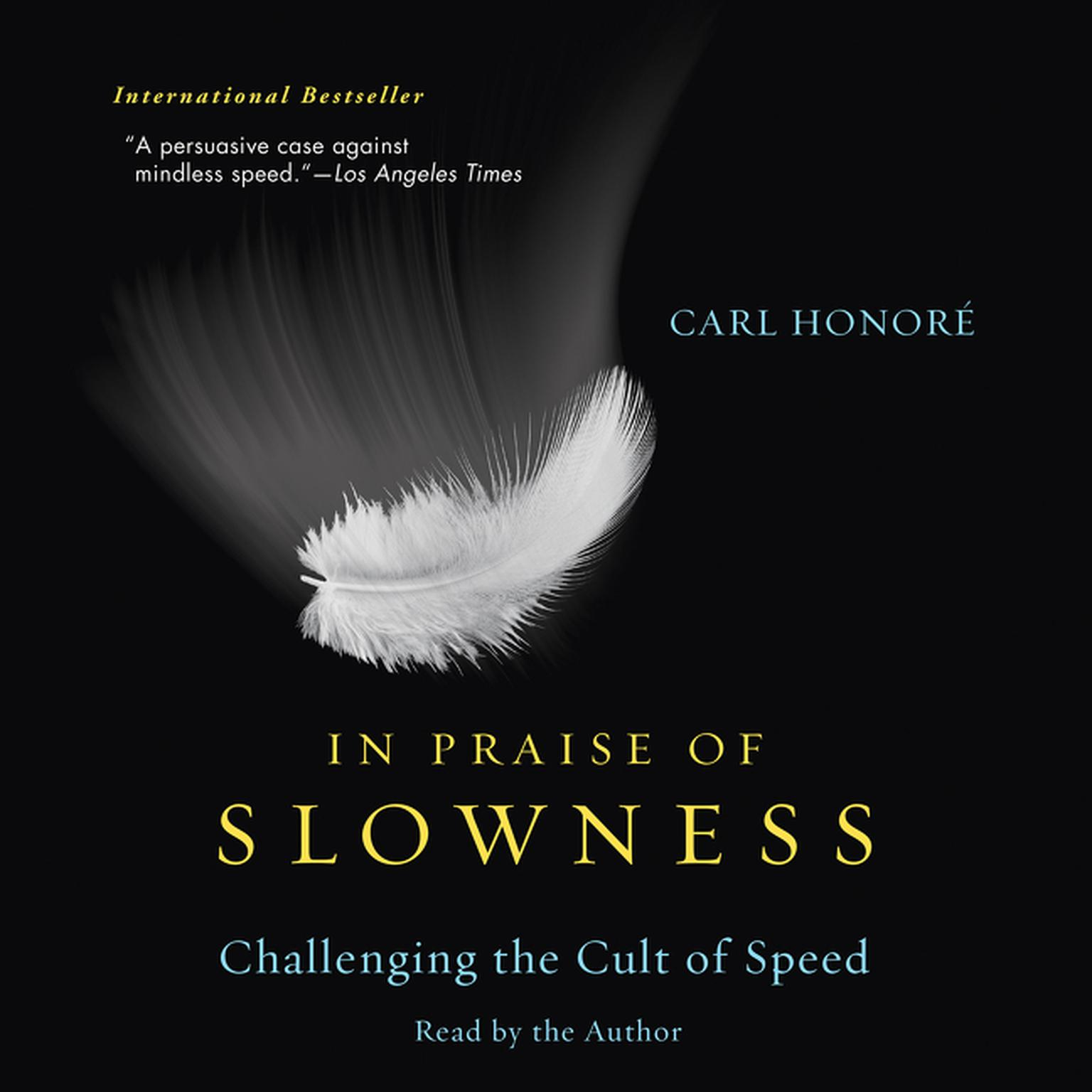 Printable In Praise of Slowness: Challenging the Cult of Speed Audiobook Cover Art
