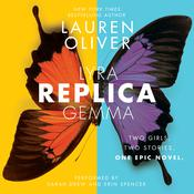 Replica, by Lauren Oliver