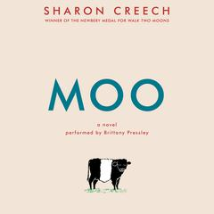 Moo: A Novel Audiobook, by Sharon Creech
