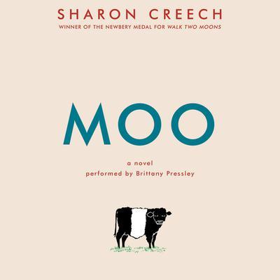 Moo: A Novel Audiobook, by Sharon Creech