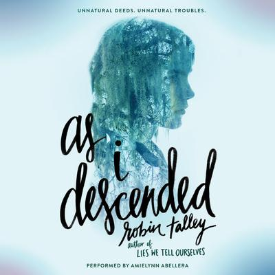As I Descended Audiobook, by Robin Talley