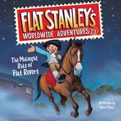 Flat Stanley's Worldwide Adventures #13: The Midnight Ride of Flat Revere Audiobook, by Jeff Brown
