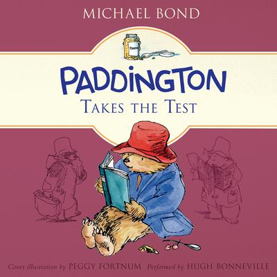 Paddington Takes the Test Audiobook, by Michael Bond